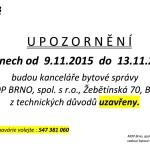 Z těchnických důvodů 9. – 13. listopadu má MOP zavřeno!