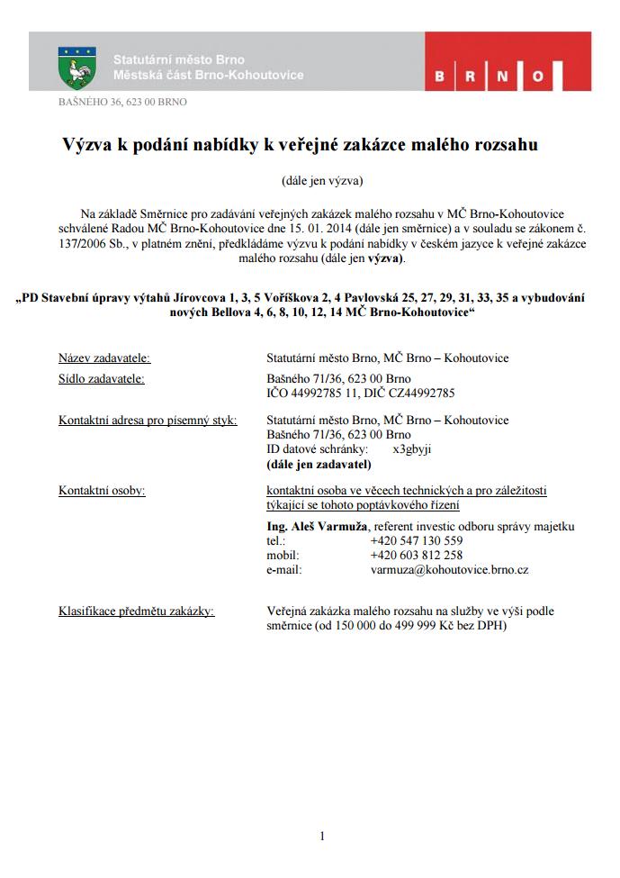 výzva-k-podání-nabídky-k-veřejné-zakázce-malého-rozsahu-PD-Stavební-úpravy-výtahů-Jírovcova-1-3-5-Voříškova-2-4-Pavlovská-25-27-29-31-33-35-a-vybudování-nových-Bellova-Brno-Kohoutovice-01