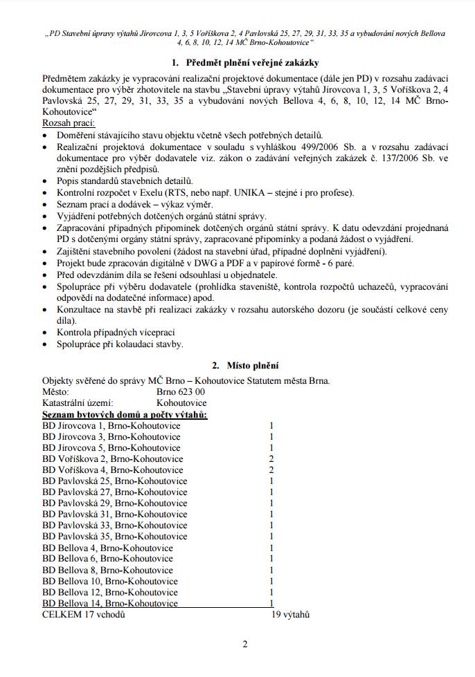 výzva-k-podání-nabídky-k-veřejné-zakázce-malého-rozsahu-PD-Stavební-úpravy-výtahů-Jírovcova-1-3-5-Voříškova-2-4-Pavlovská-25-27-29-31-33-35-a-vybudování-nových-Bellova-Brno-Kohoutovice-02