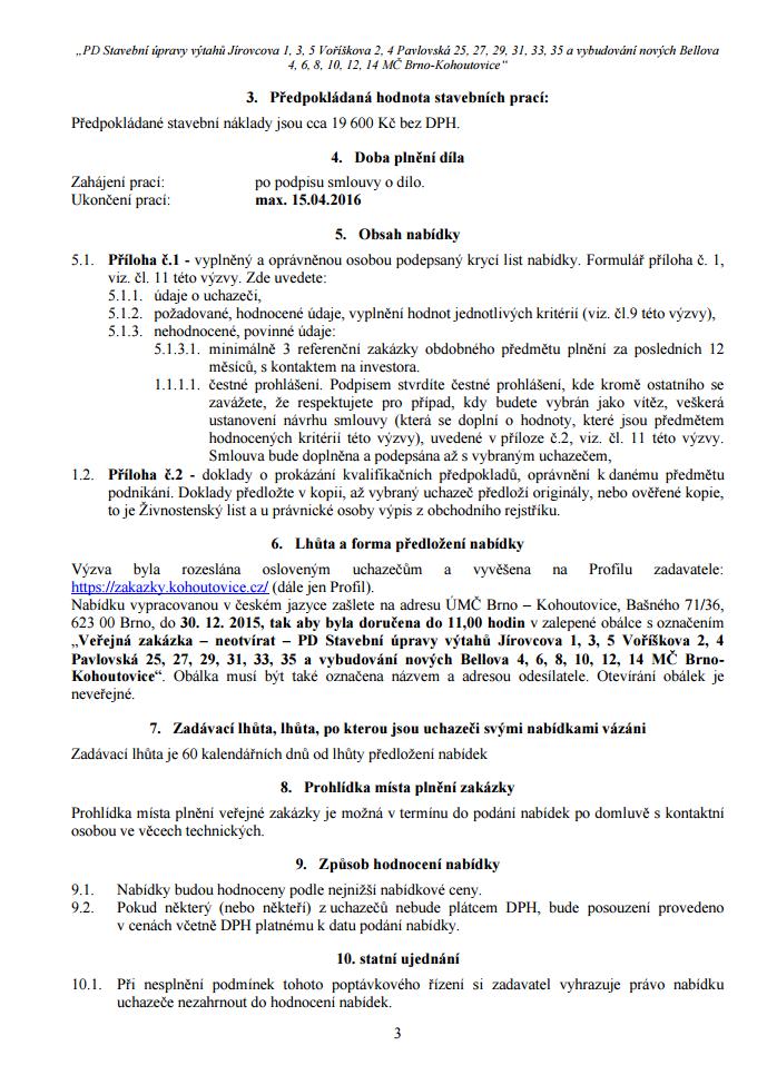 výzva-k-podání-nabídky-k-veřejné-zakázce-malého-rozsahu-PD-Stavební-úpravy-výtahů-Jírovcova-1-3-5-Voříškova-2-4-Pavlovská-25-27-29-31-33-35-a-vybudování-nových-Bellova-Brno-Kohoutovice-03
