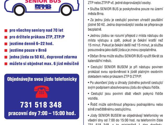 Další vůz pro brněnský SENIOR BUS