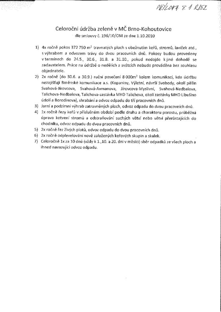 Celoroční údržba zeleně v MČ Brno-Kohoutovice mojekohoutovice