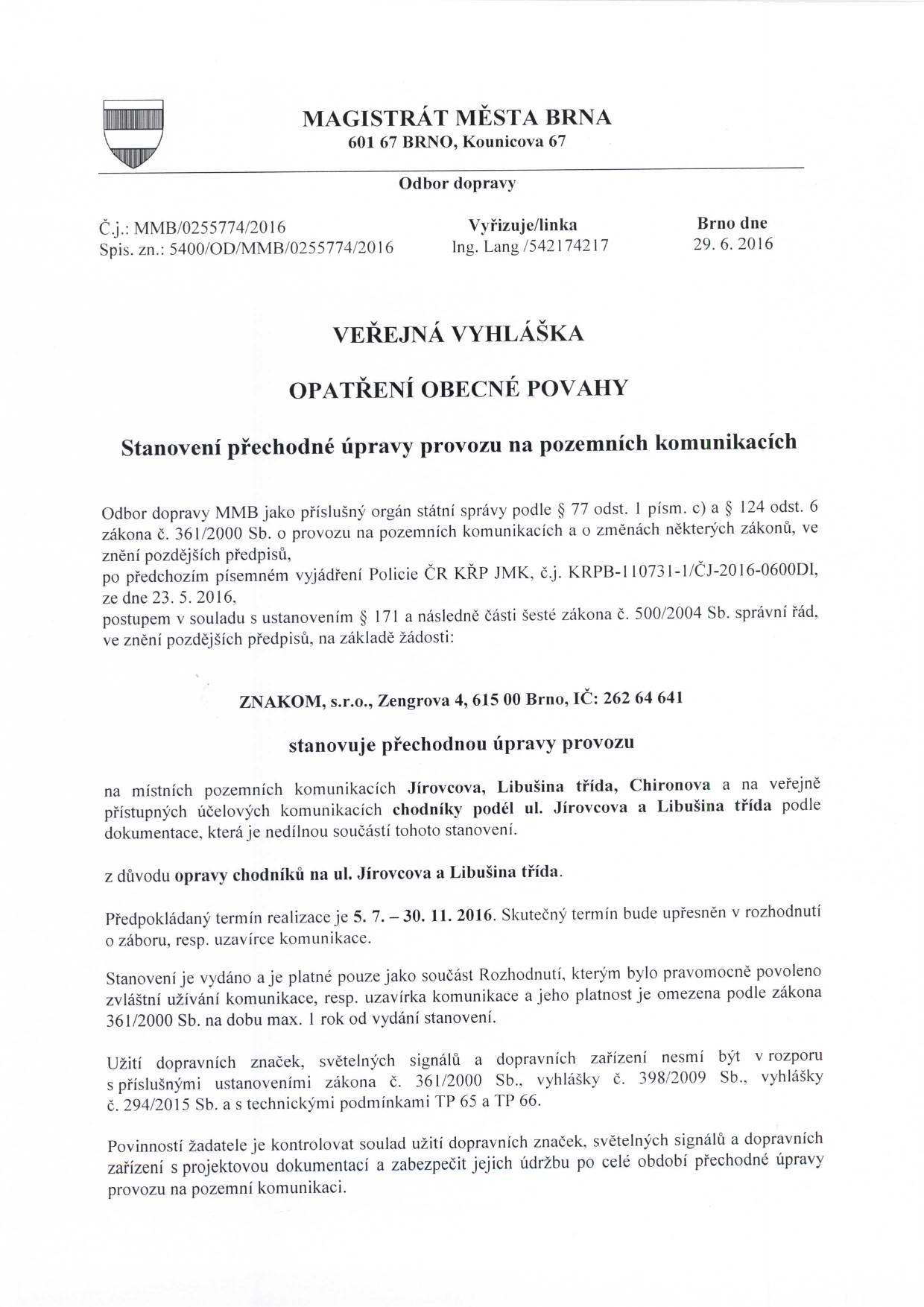 Stanovení přechodné úpravy provozu na komunikacích Jírovcova, Libušina třída, Chironova brno-kohoutovice-mojekohoutovice-01
