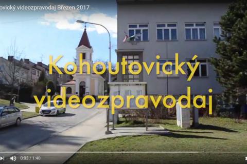 Kohoutovický videozpravodaj Březen 2017